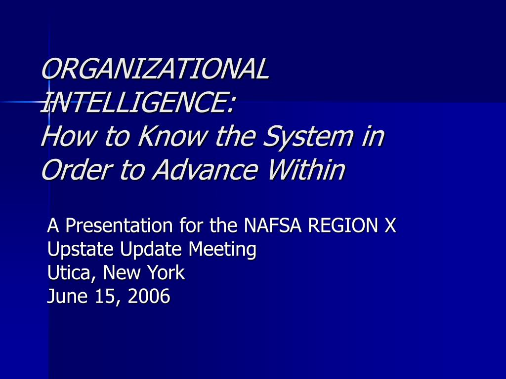 organizational intelligence how to know the system in order to advance within l.
