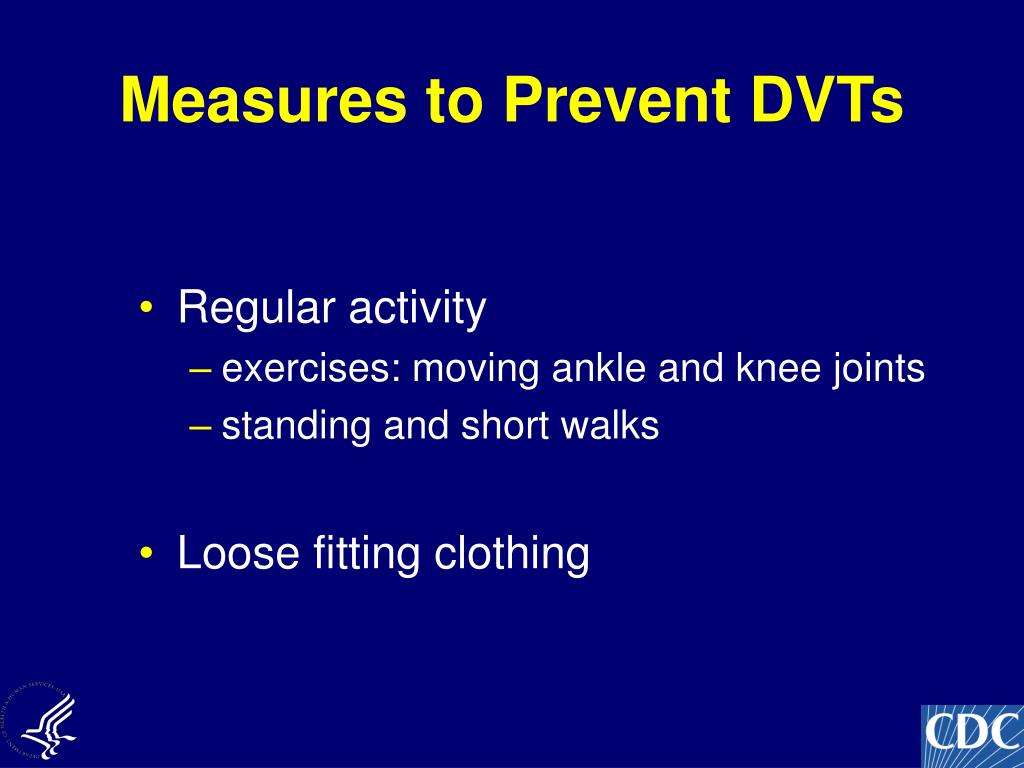 Measures to Prevent DVTs