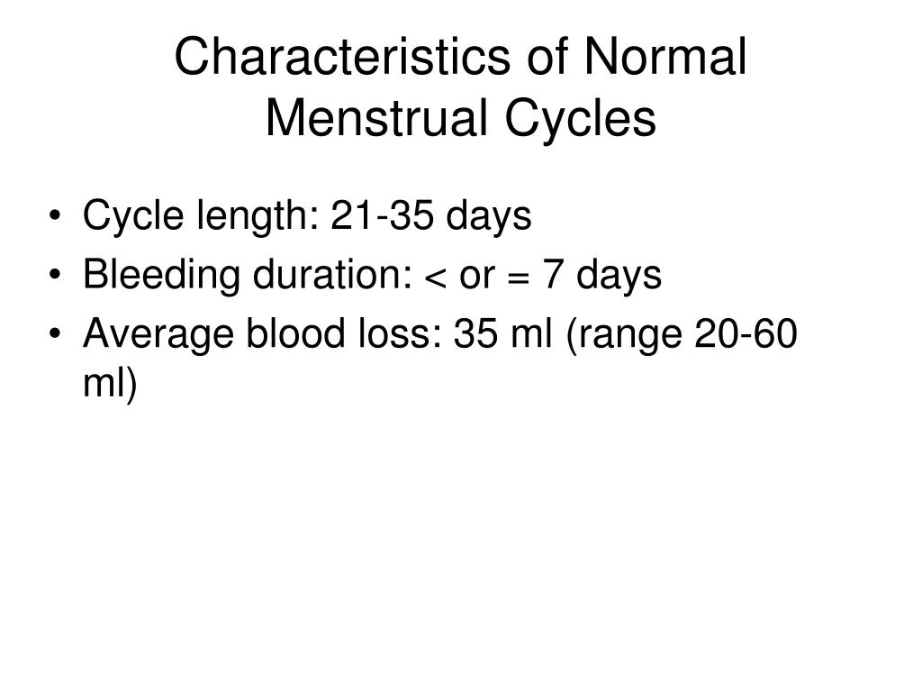 Characteristics of Normal Menstrual Cycles