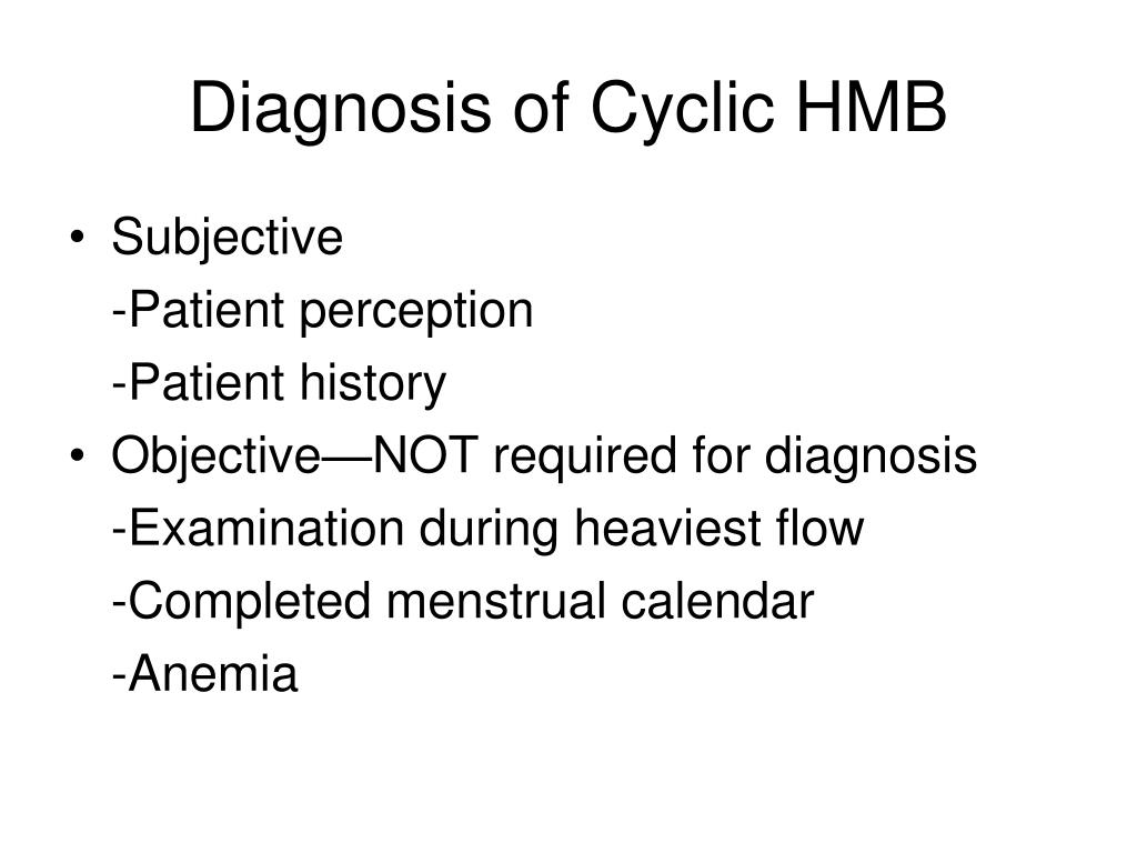 Diagnosis of Cyclic HMB
