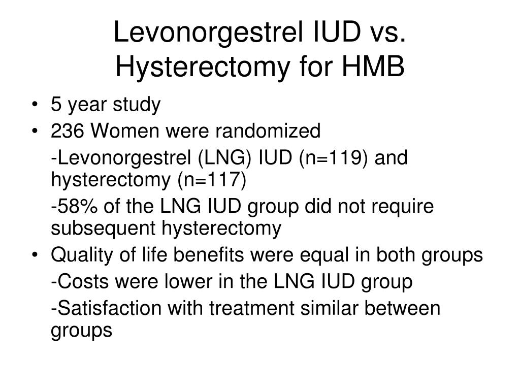 Levonorgestrel IUD vs. Hysterectomy for HMB