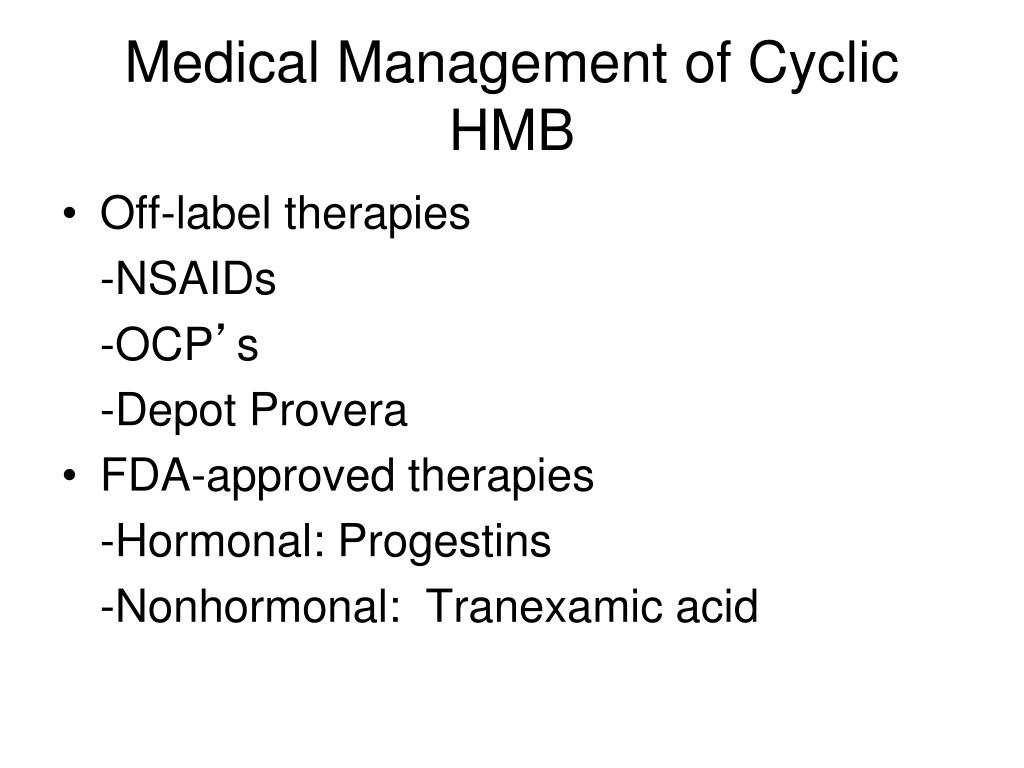 Medical Management of Cyclic HMB