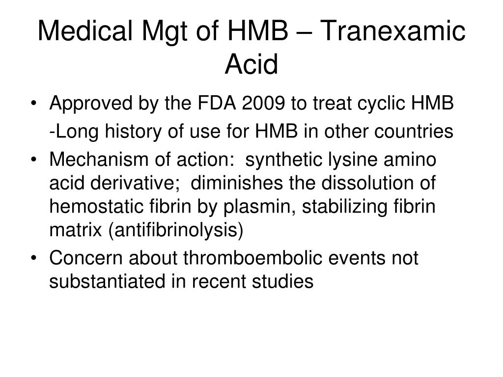 Medical Mgt of HMB – Tranexamic Acid