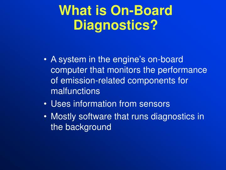 What is on board diagnostics