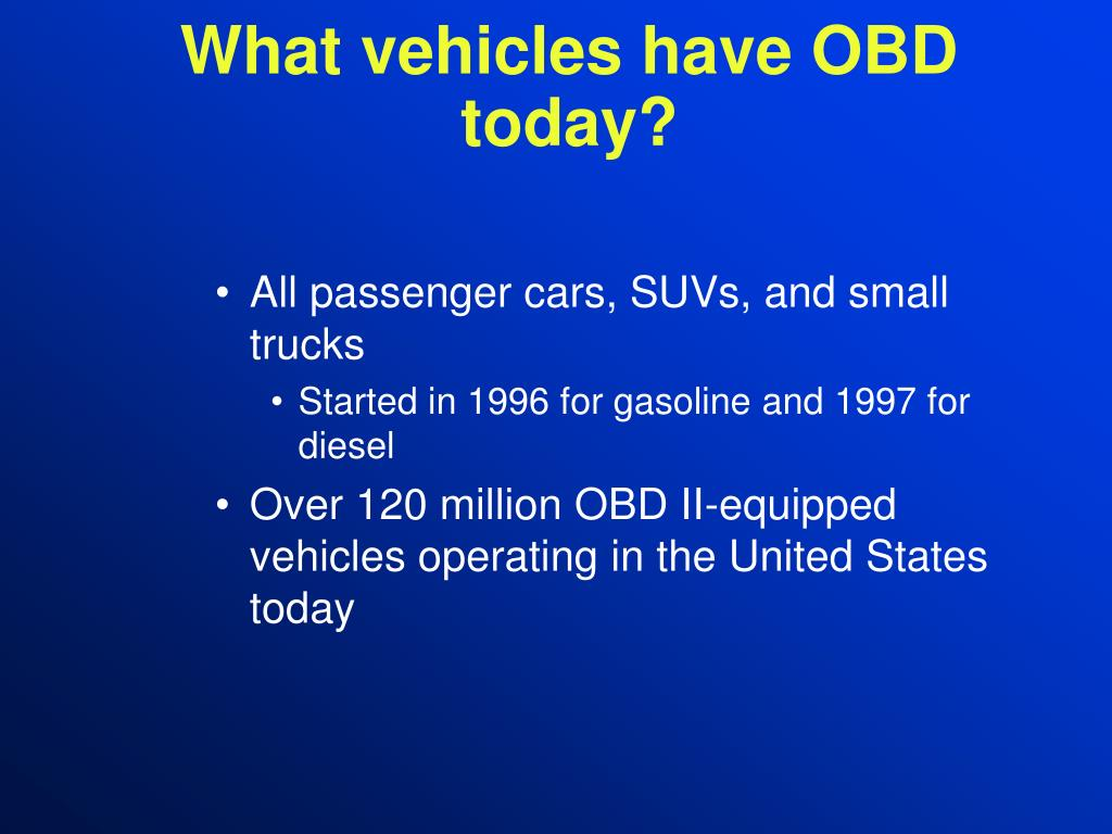 What vehicles have OBD today?