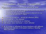 attenuation acoustic impedance