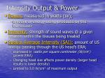 intensity output power