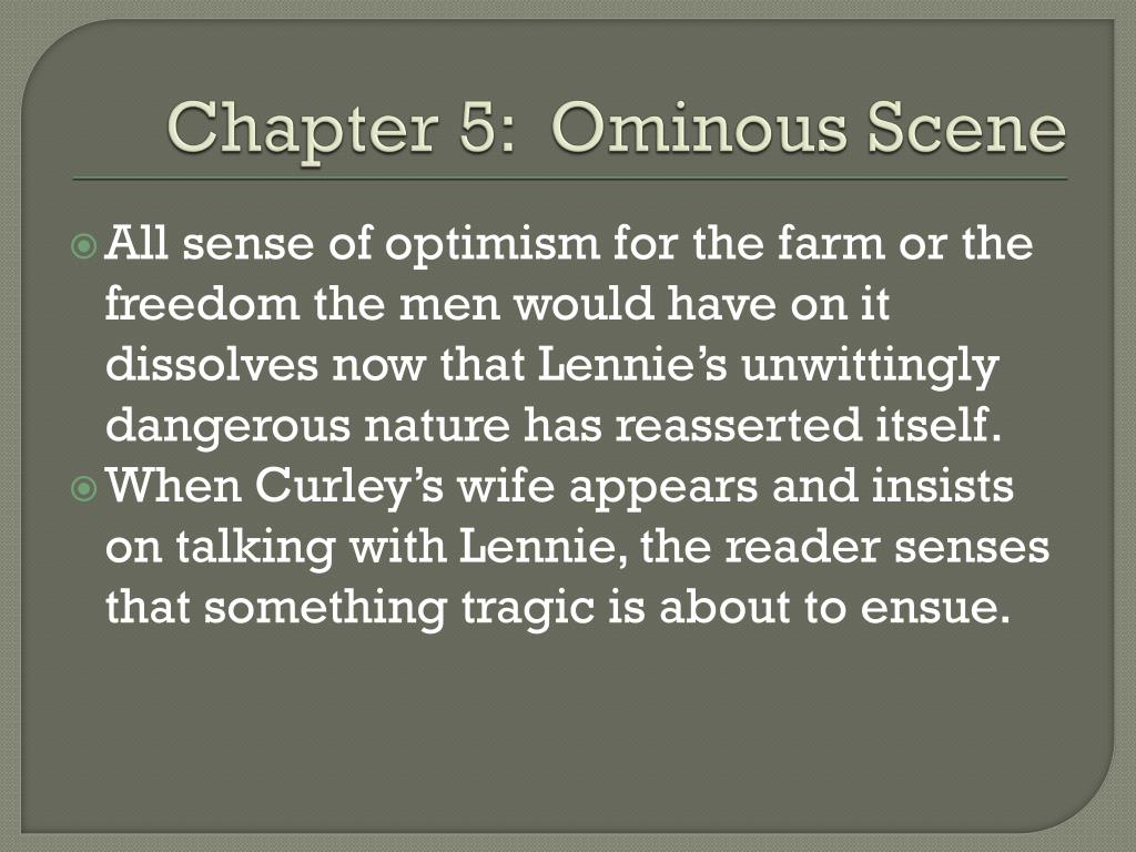 Chapter 5:  Ominous