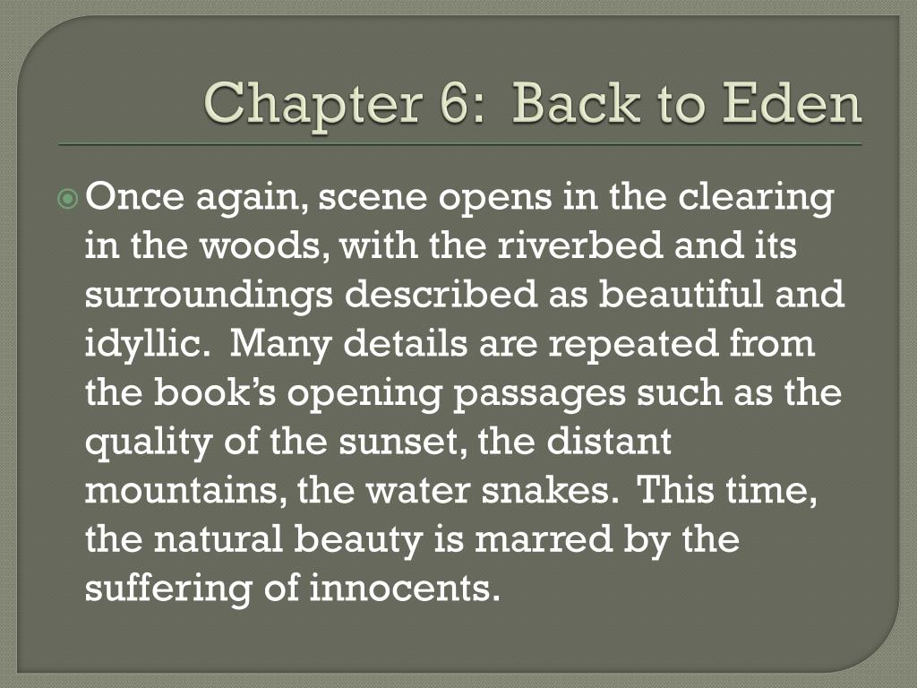 Chapter 6:  Back to Eden