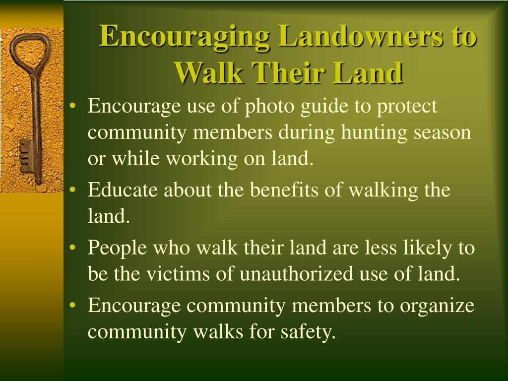 Encouraging Landowners to