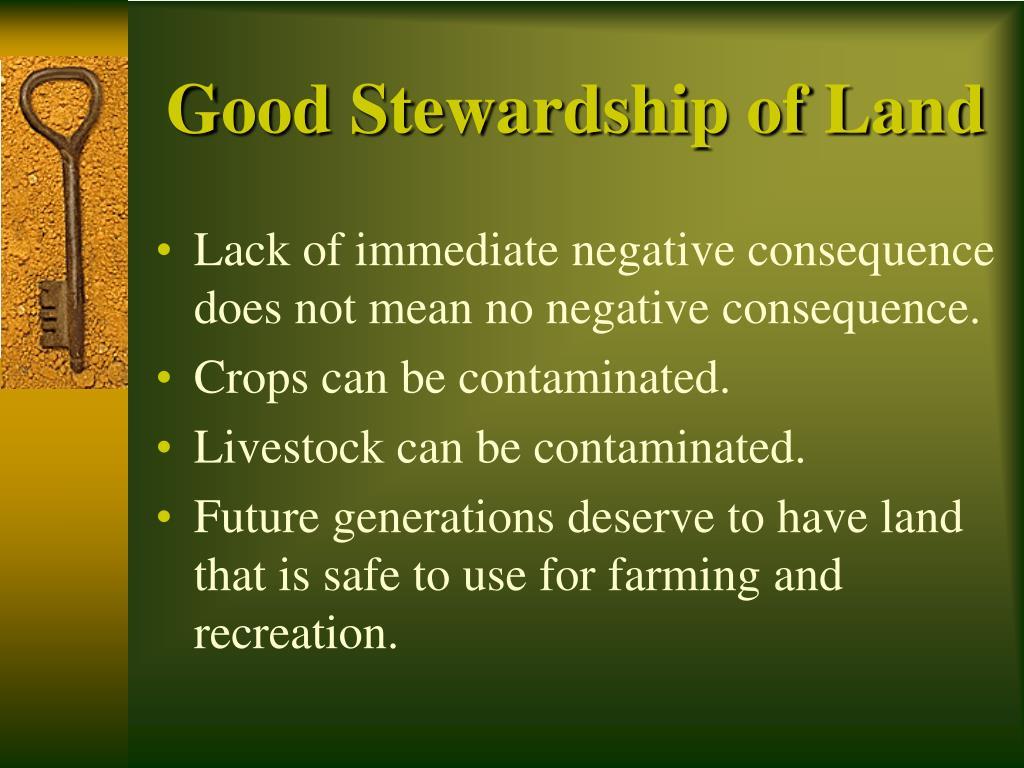 Good Stewardship of Land