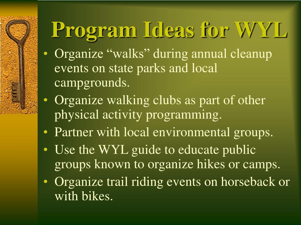 Program Ideas for WYL