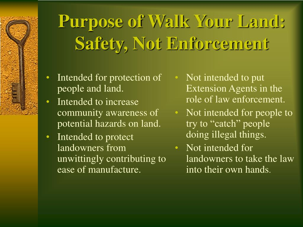 Intended for protection of people and land.