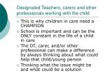 designated teachers carers and other professionals working with the child