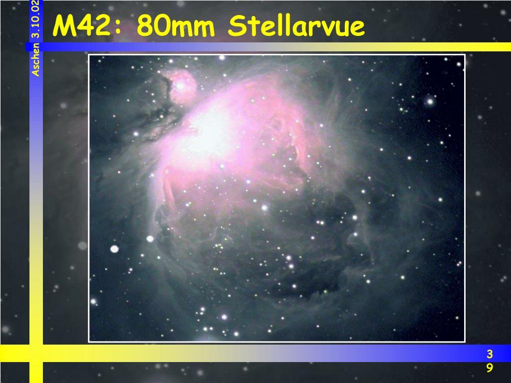 M42: 80mm Stellarvue