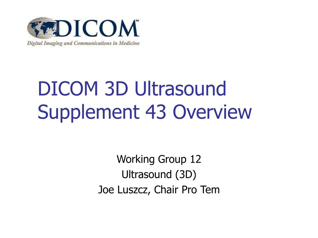 dicom 3d ultrasound supplement 43 overview l.