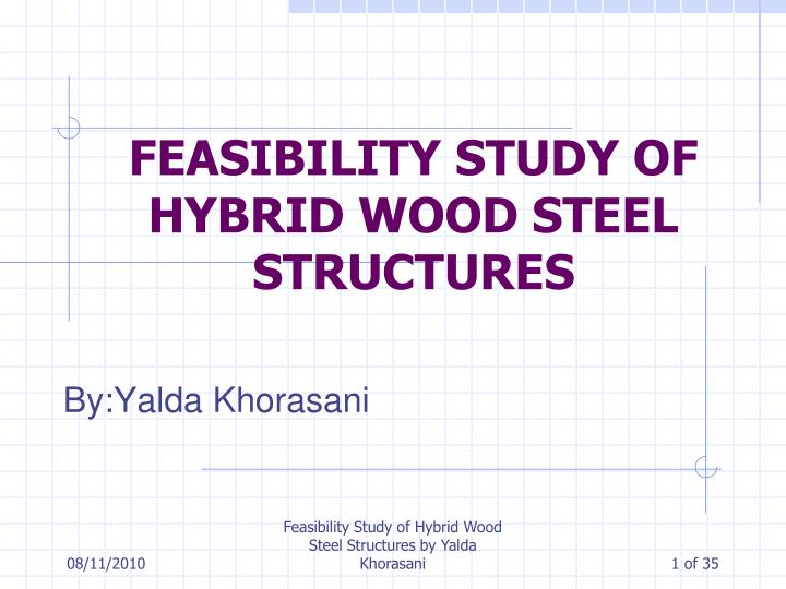 feasibility study of hybrid wood steel structures n.
