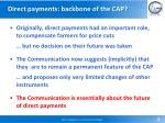 direct payments backbone of the cap