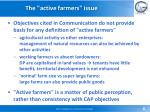 the active farmers issue