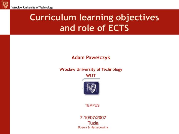 C urriculum learning objectives and role of ects
