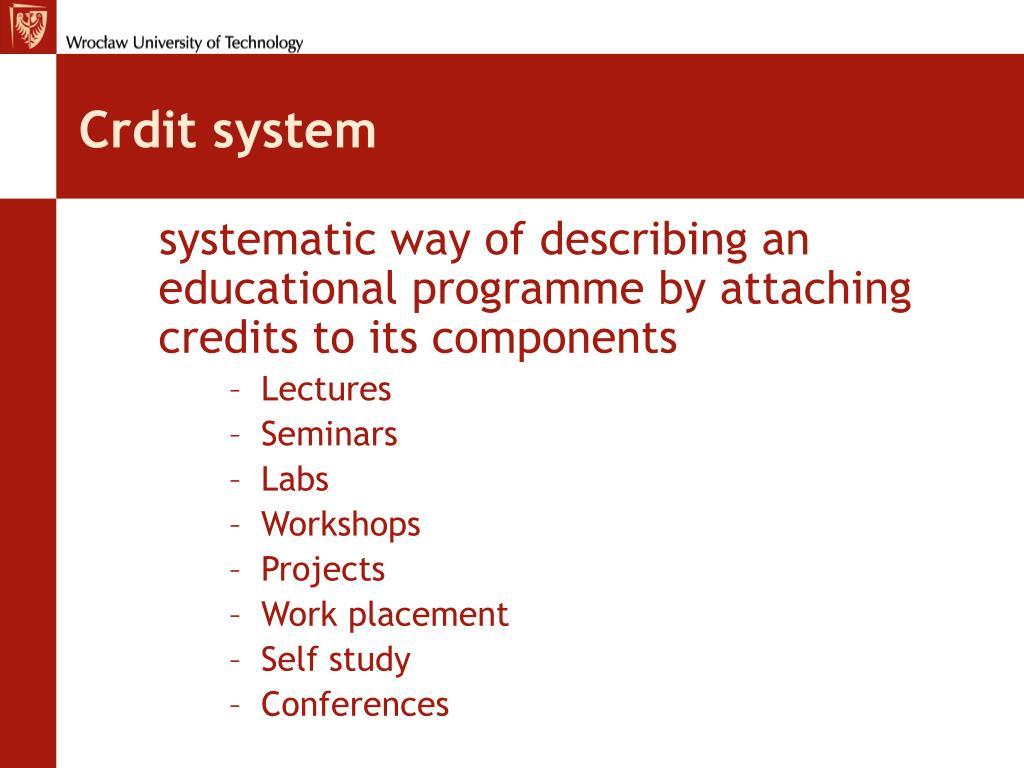 Crdit system
