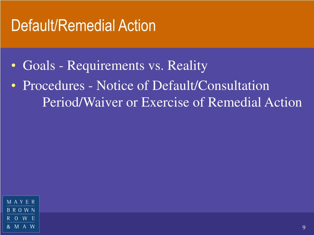 Default/Remedial Action