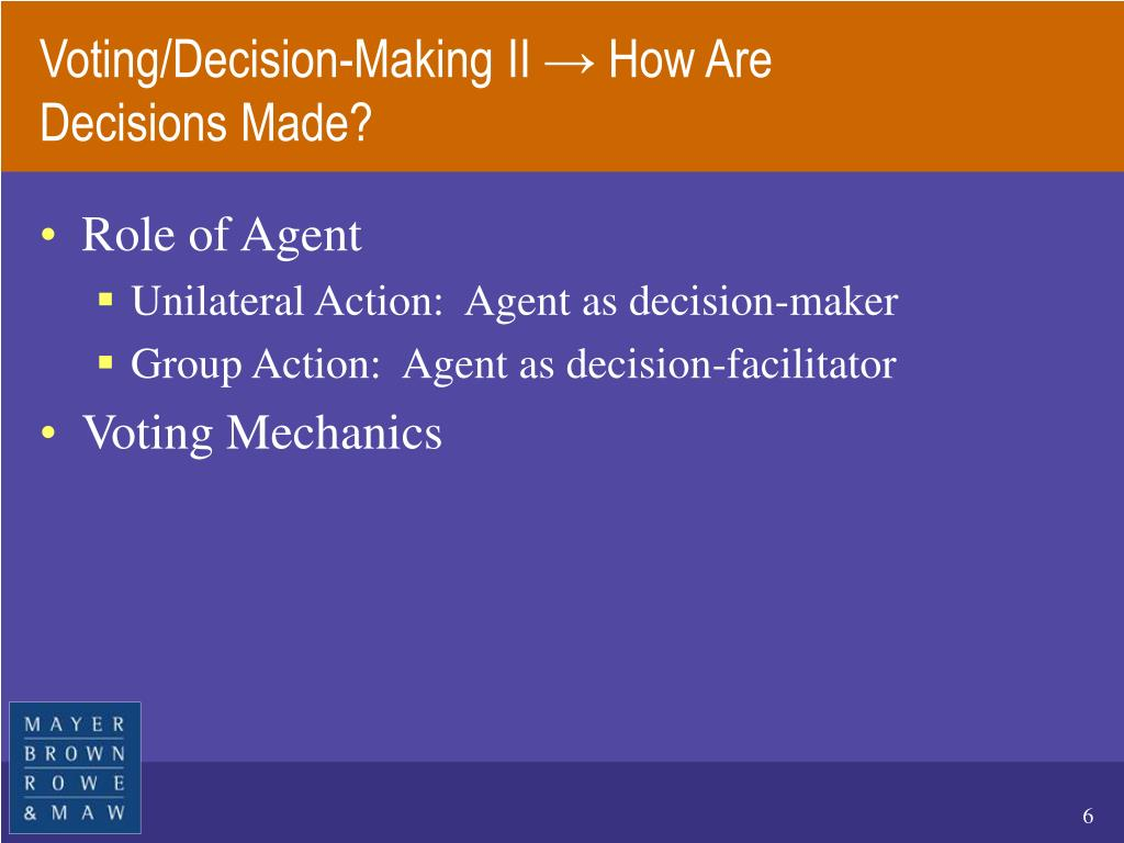 Voting/Decision-Making II → How Are