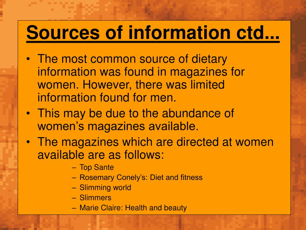 Sources of information ctd...
