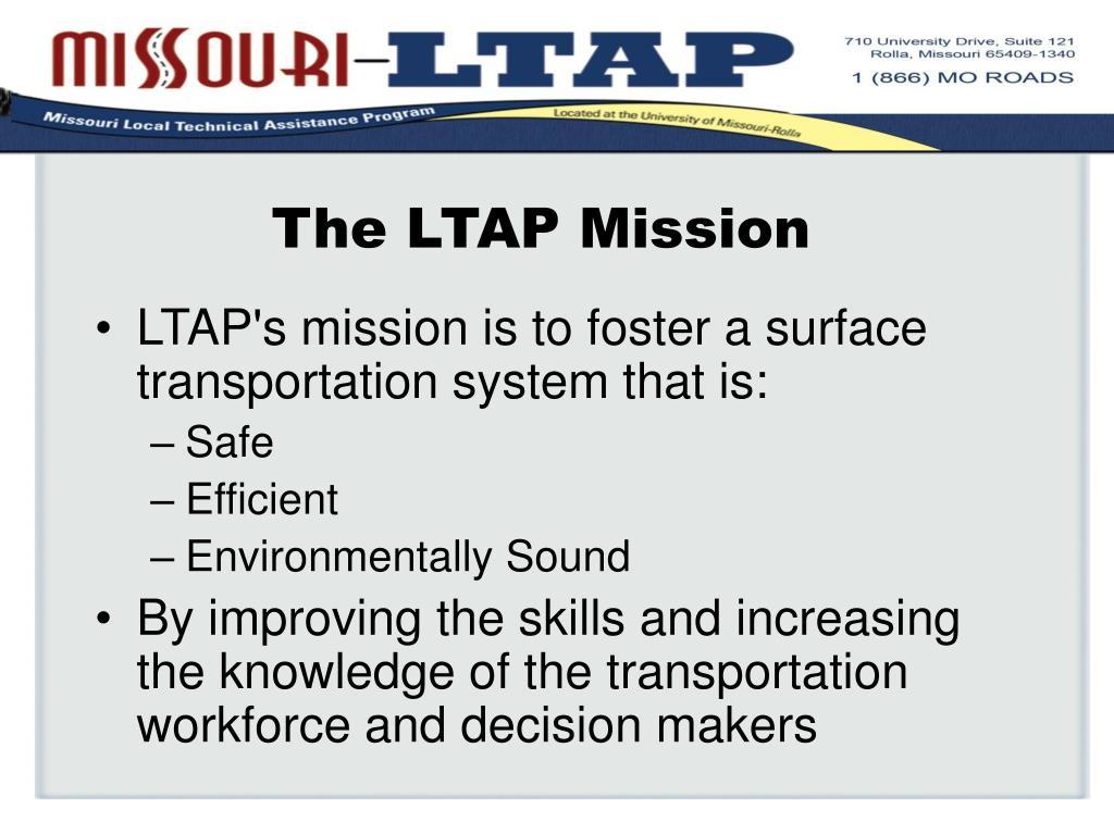 The LTAP Mission