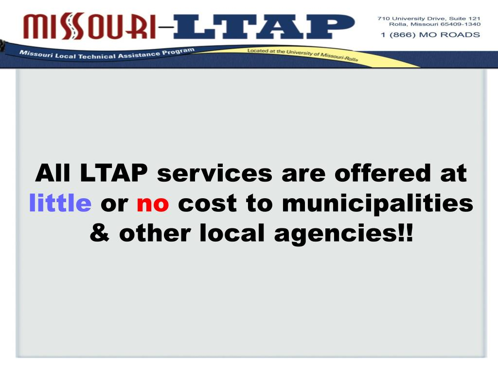 All LTAP services are offered at