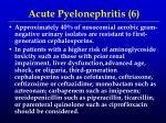 acute pyelonephritis 6