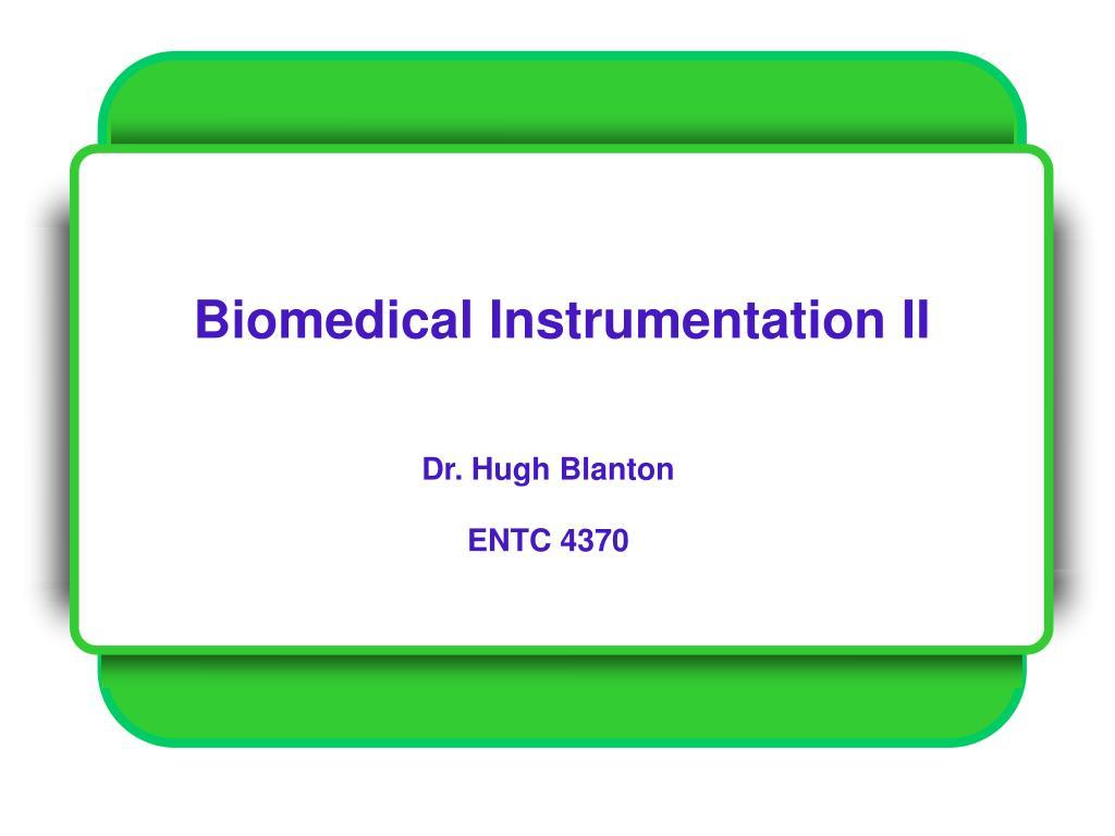 biomedical instrumentation ii l.