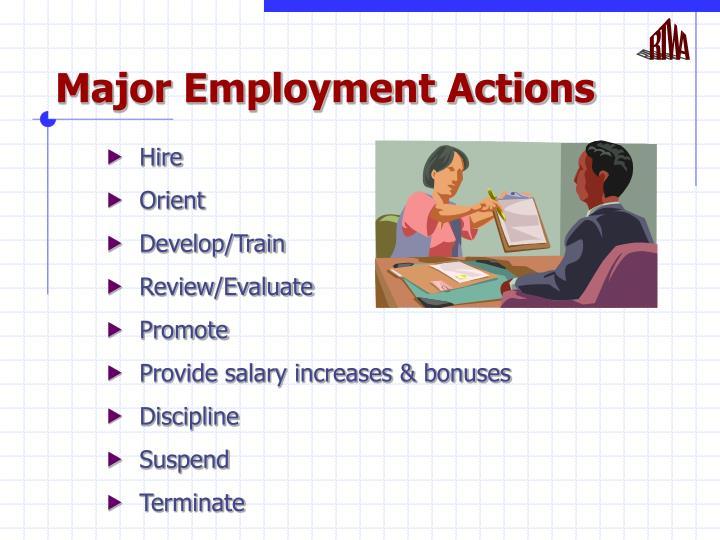 Major employment actions