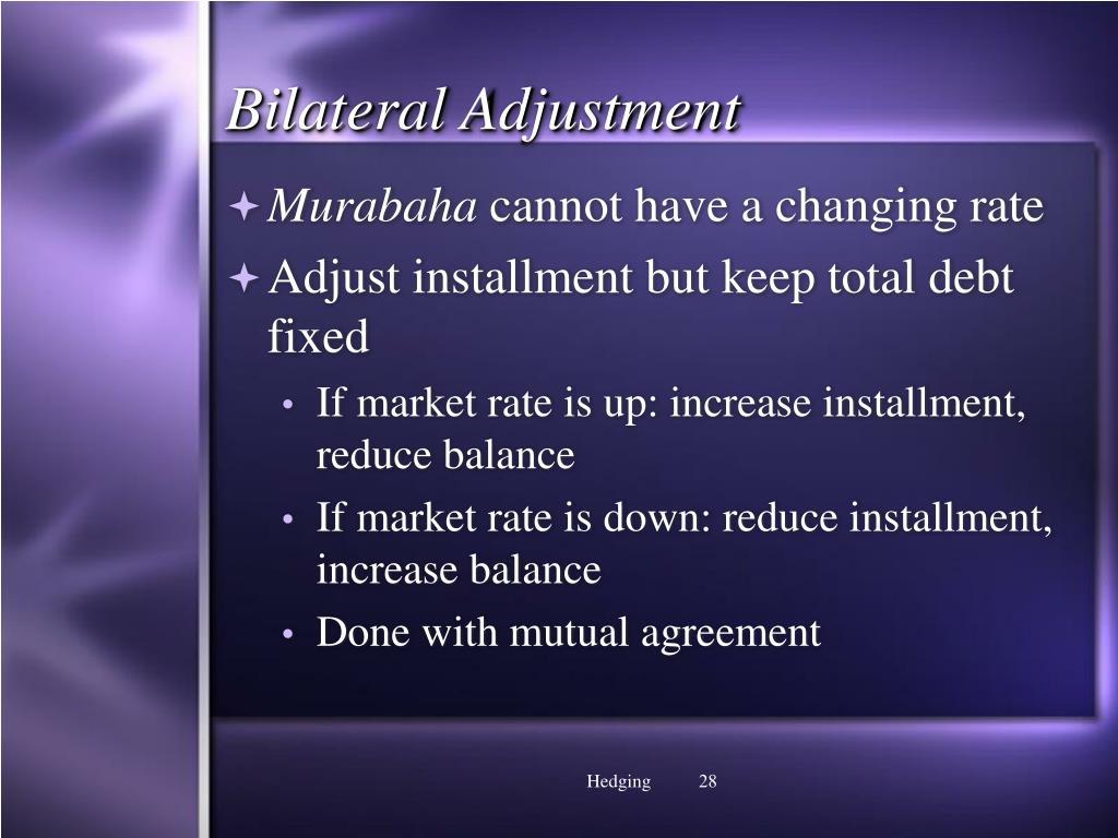 Bilateral Adjustment