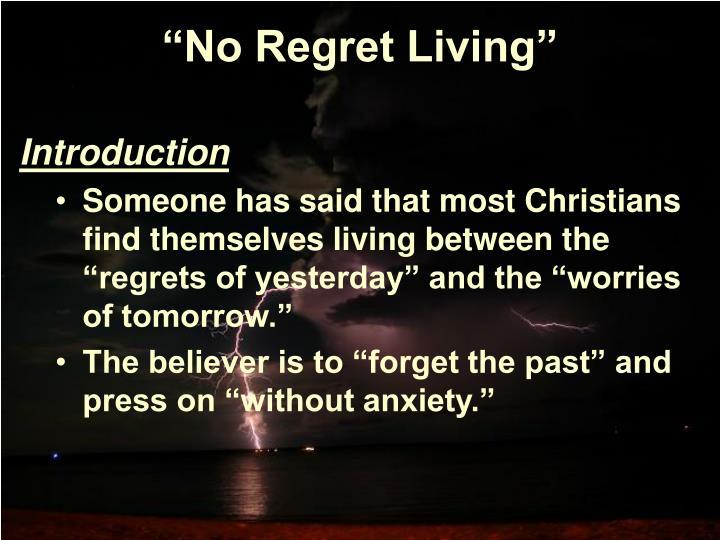 No regret living
