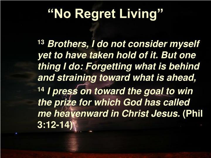 No regret living3