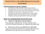 incentives and performance based rewards