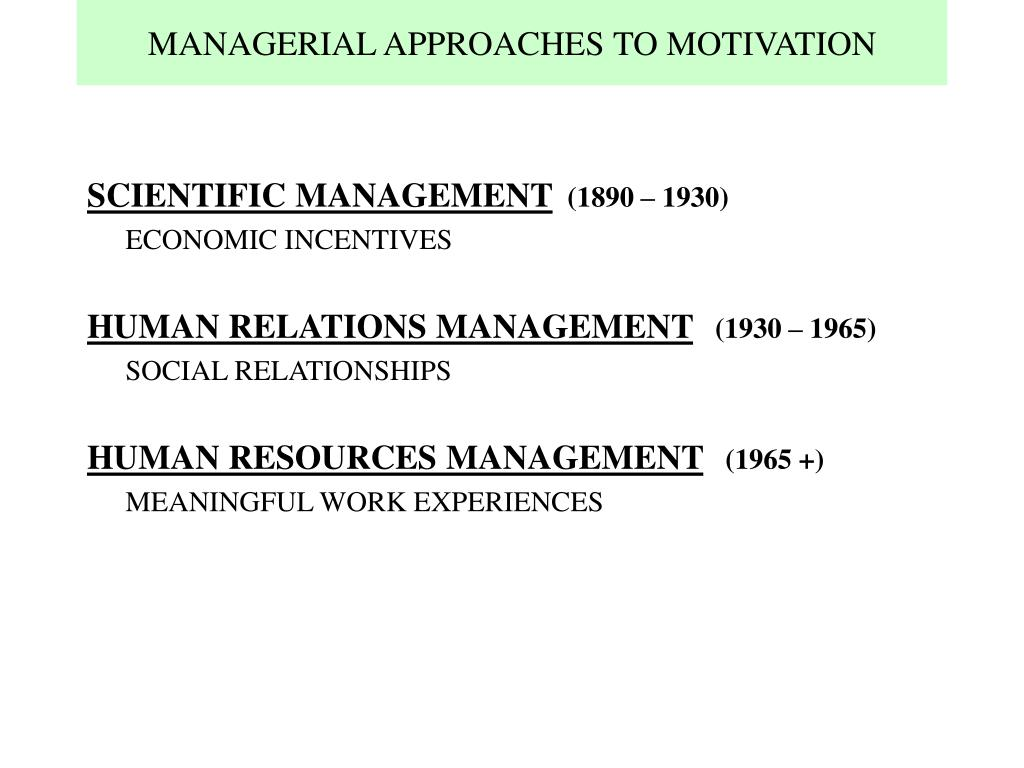 managerial approaches to motivation l.