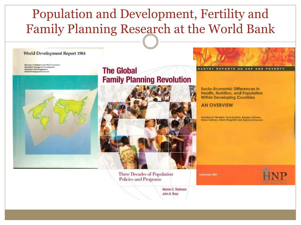 Population and Development, Fertility and Family Planning Research at the World Bank