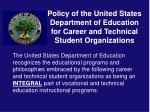 policy of the united states department of education for career and technical student organizations