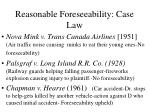 reasonable foreseeability case law