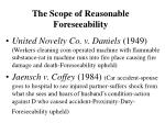 the scope of reasonable foreseeability