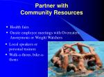 partner with community resources