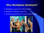 why workplace solutions