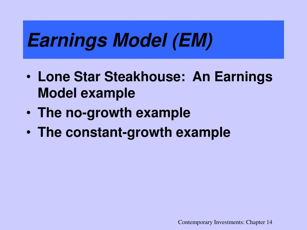 Earnings Model (EM)