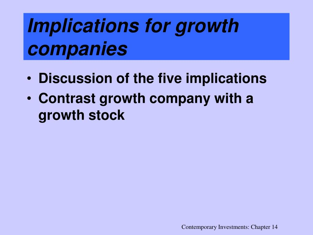 Implications for growth companies