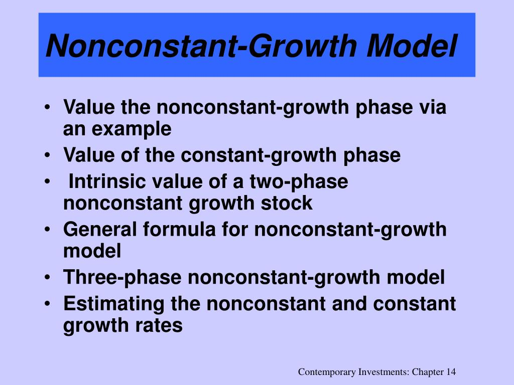Nonconstant-Growth Model