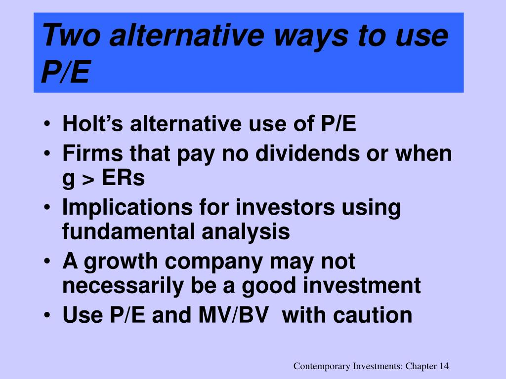Two alternative ways to use P/E