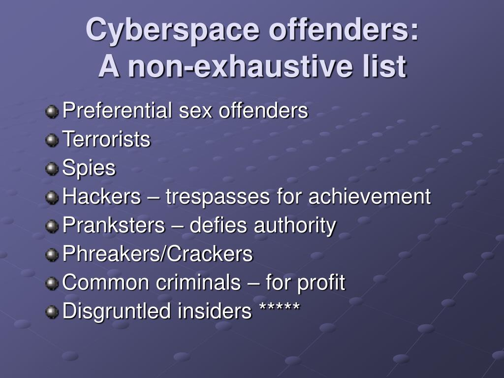 Cyberspace offenders: