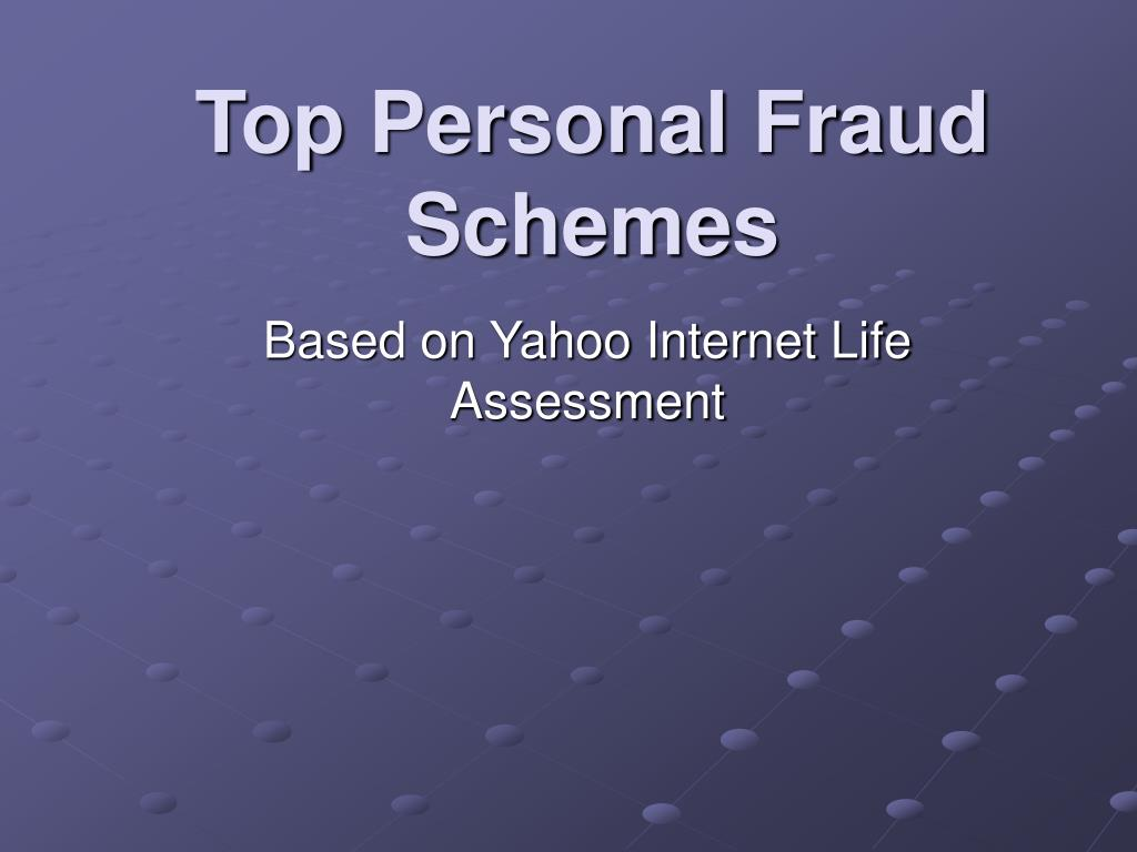 Top Personal Fraud Schemes